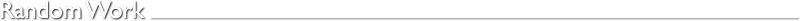 Random Work by Richard Janes
